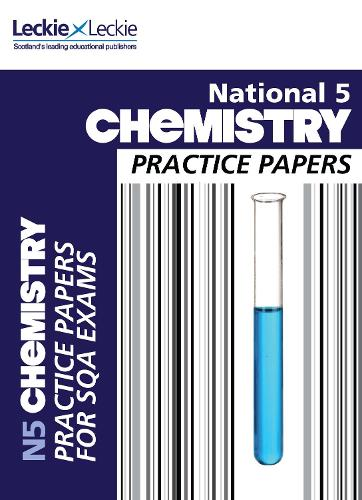 National 5 Chemistry Practice Exam Papers - Practice Papers for SQA Exams (Paperback)