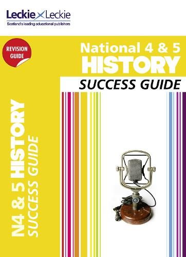 National 5 History Success Guide - Success Guide (Paperback)