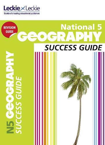 National 5 Geography Success Guide - Success Guide (Paperback)