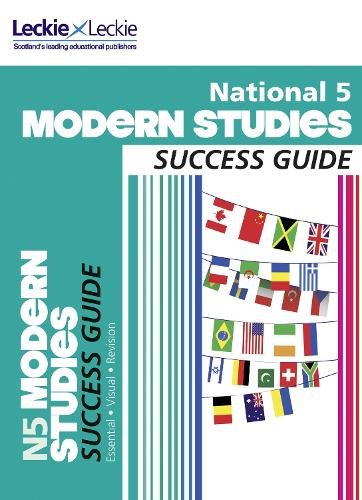 National 5 Modern Studies Success Guide - Success Guide for SQA Exams (Paperback)