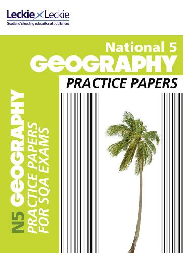 National 5 Geography Practice Papers for SQA Exams - Practice Papers for SQA Exams (Paperback)