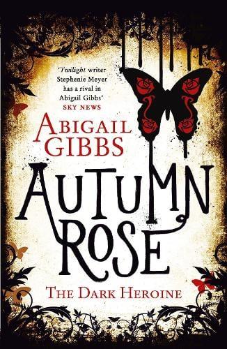 Autumn Rose - The Dark Heroine Book 2 (Paperback)