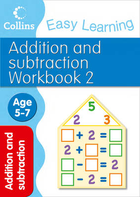 Addition and Subtraction Workbook 2: Age 5-7 - Collins Easy Learning Age 5-7 (Paperback)