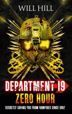 Zero Hour - Department 19 4 (Hardback)