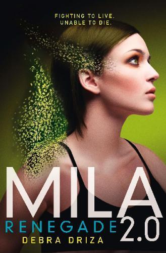 Mila 2.0: Renegade (Paperback)