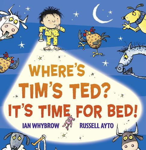 Where's Tim's Ted? It's Time for Bed! (Paperback)