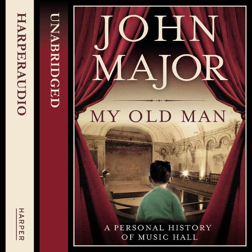 My Old Man: A Personal History of Music Hall (CD-Audio)