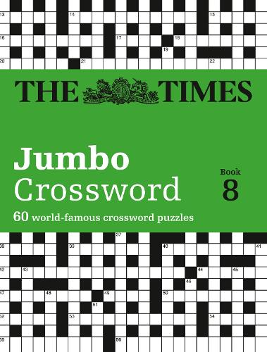 The Times 2 Jumbo Crossword Book 8: 60 Large General-Knowledge Crossword Puzzles (Paperback)