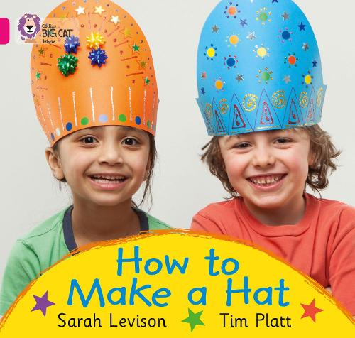 How to Make a Hat: Band 01a/Pink a - Collins Big Cat (Paperback)