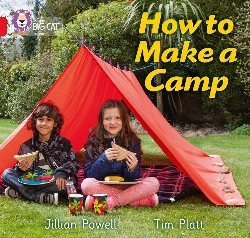 How to Make a Camp: Band 02a/Red a - Collins Big Cat (Paperback)