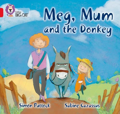 Meg, Mum and the Donkey: Band 02b/Red B - Collins Big Cat (Paperback)