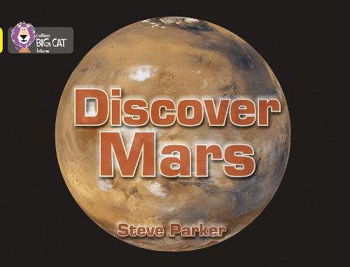 Discover Mars!: Band 03/Yellow - Collins Big Cat (Paperback)