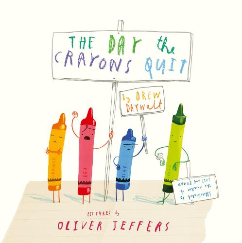 The Day The Crayons Quit (Hardback)