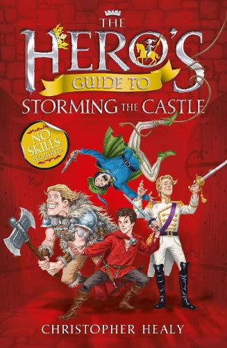 The Hero's Guide to Storming the Castle (Paperback)