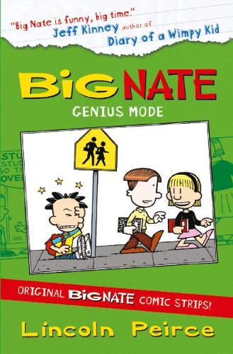 Big Nate Compilation 3: Genius Mode - Big Nate (Paperback)