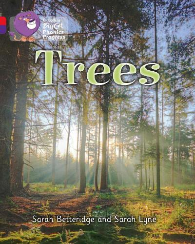 Trees: Band 02b Red B/Band 08 Purple - Collins Big Cat Phonics Progress (Paperback)