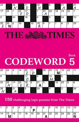 The Times Codeword 5: 150 Cracking Logic Puzzles (Paperback)