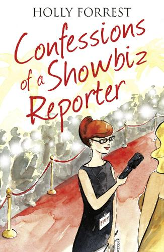 Confessions of a Showbiz Reporter - The Confessions Series (Paperback)