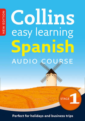 Easy Learning Spanish Audio Course - Stage 1: Language Learning the Easy Way with Collins - Collins Easy Learning Audio Course