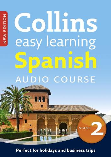 Easy Learning Spanish Audio Course - Stage 2: Language Learning the Easy Way with Collins - Collins Easy Learning Audio Course