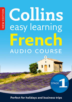 Easy Learning French Audio Course - Stage 1: Language Learning the Easy Way with Collins - Collins Easy Learning Audio Course