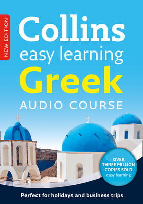Easy Learning Greek Audio Course: Language Learning the Easy Way with Collins - Collins Easy Learning Audio Course (CD-Audio)