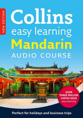 Easy Learning Mandarin Chinese Audio Course: Language Learning the Easy Way with Collins - Collins Easy Learning Audio Course (CD-Audio)
