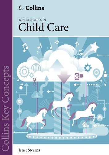 Child Care - Collins Key Concepts (Paperback)