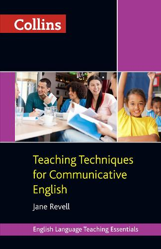 Teaching Techniques for Communicative English - Collins Teaching Essentials (Paperback)