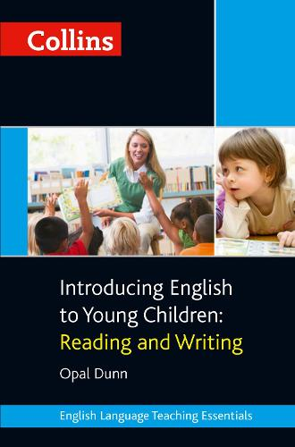 Introducing English to Young Children: Reading and Writing - Collins Teaching Essentials (Paperback)