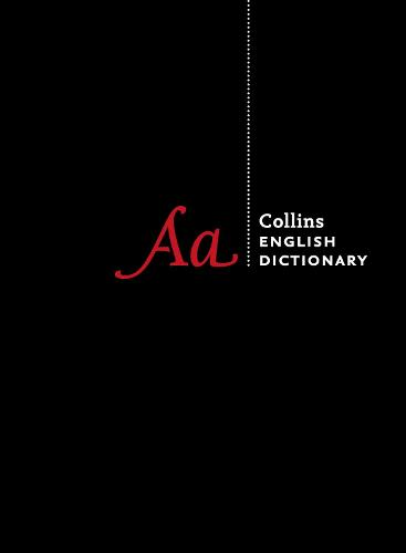 Collins English Dictionary Complete and Unabridged edition: Over 700,000 Words and Phrases (Hardback)