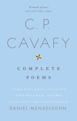 The Complete Poems of C.P. Cavafy (Hardback)