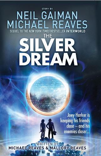 The Silver Dream - Interworld 2 (Paperback)
