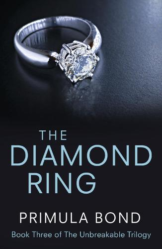 The Diamond Ring - Unbreakable Trilogy 3 (Paperback)