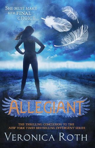Allegiant - Divergent Trilogy 3 (Hardback)