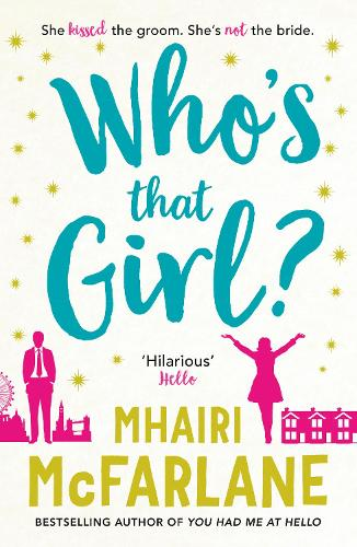 Who's That Girl?: A Laugh-out-Loud Sparky Romcom! (Paperback)