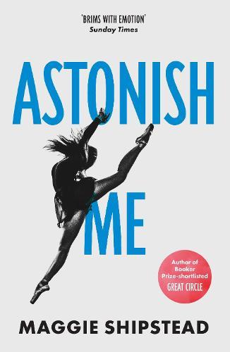 Astonish Me (Paperback)
