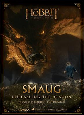 The Hobbit: The Desolation Of Smaug - Smaug: Unleashing the Dragon (Hardback)