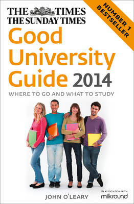 The Times Good University Guide 2014: Where to Go and What to Study (Paperback)