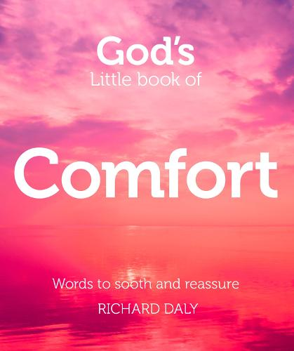 God's Little Book of Comfort: Words to Soothe and Reassure (Paperback)