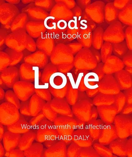 God's Little Book of Love: Words of Warmth and Affection (Paperback)