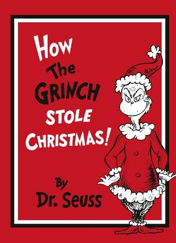 How the Grinch Stole Christmas! Gift Edition - Dr. Seuss (Hardback)