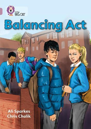 Balancing Act: Band 18/Pearl - Collins Big Cat (Paperback)