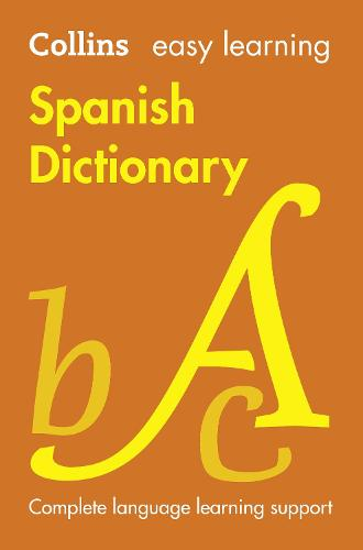 Easy Learning Spanish Dictionary - Collins Easy Learning Spanish (Paperback)