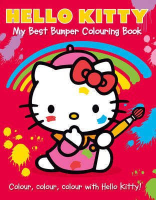 Hello Kitty: My Best Bumper Colouring Book - Hello Kitty (Paperback)