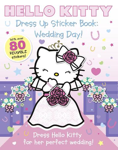 Dress Up Sticker Book Wedding Day - Hello Kitty (Paperback)