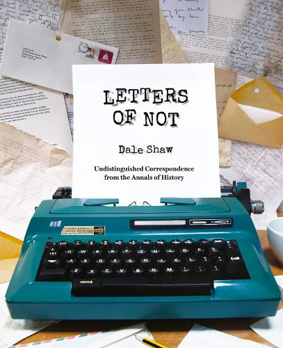 Letters of Not (Hardback)
