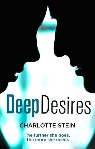 Deep Desires (Paperback)