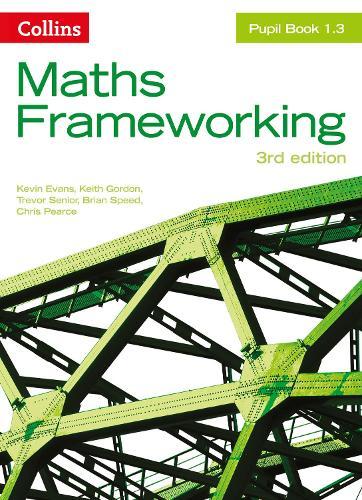 KS3 Maths Pupil Book 1.3 - Maths Frameworking (Paperback)