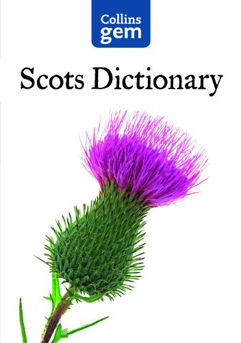 Collins Gem Scots Dictionary - Collins Gem (Paperback)